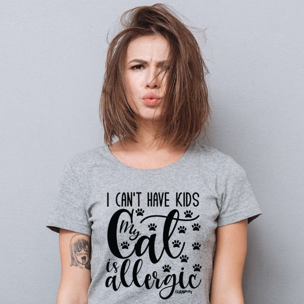 Camiseta Baby Look I Can't Have Kids My Cat is Allergic