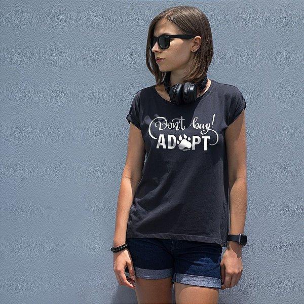 Camiseta Baby Look Don't Buy, Adopt!
