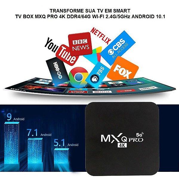 Transforme sua TV em Smart TV BOX MXQ PRO 4K DDR4/64G WI-FI 2.4G/5GHz ANDROID 10.1