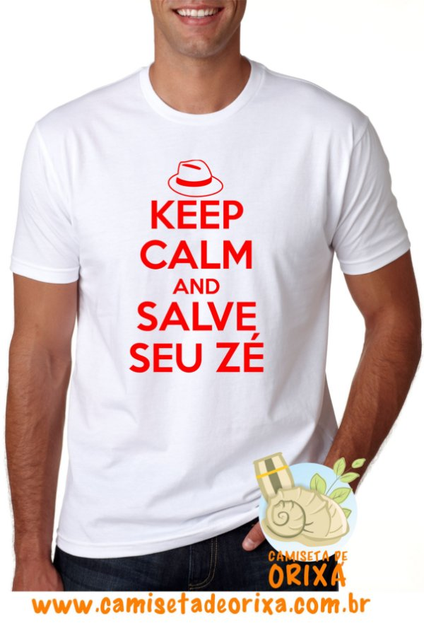 Keep Calm and Salve Seu Zé
