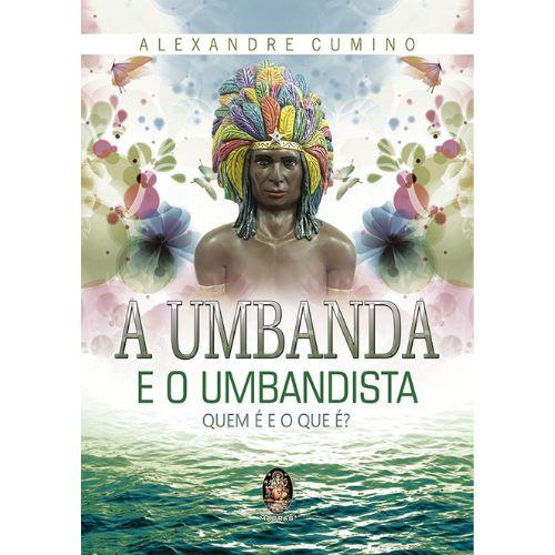 A Umbanda e o Umbandista
