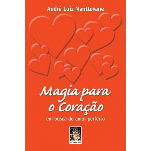 Magia Para o Coração em Busca do Amor Perfeito