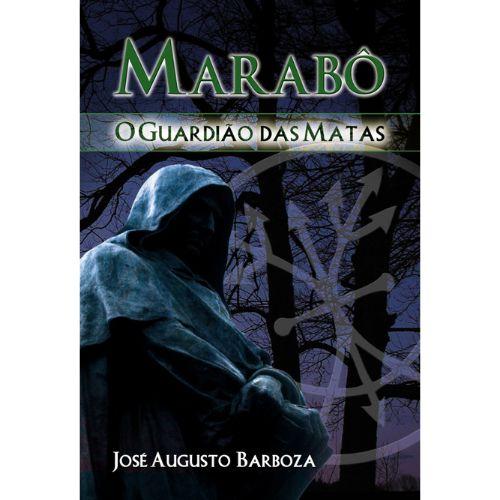 Marabô O Guardião das Matas