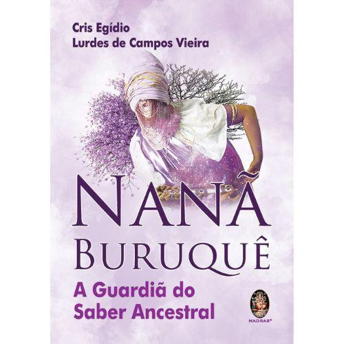 Nanã Buruquê A Guardiã do Saber Ancestral