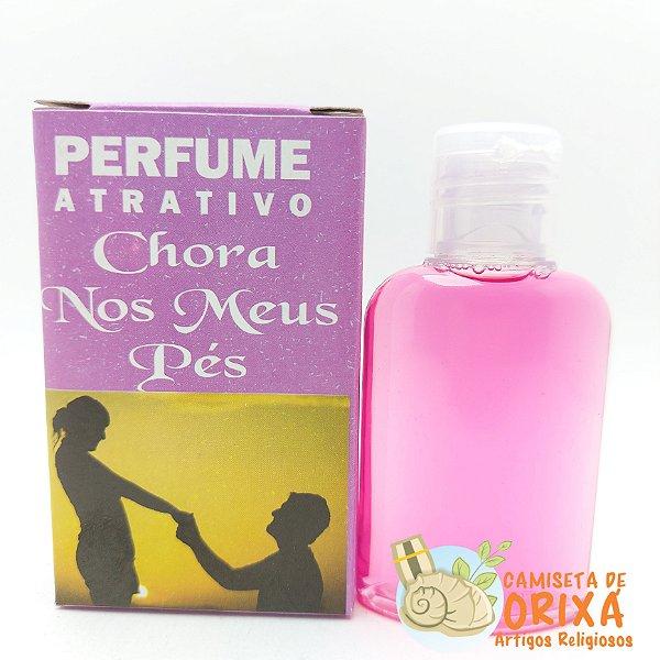 Perfume Chora Nos Meus Pés Saroma