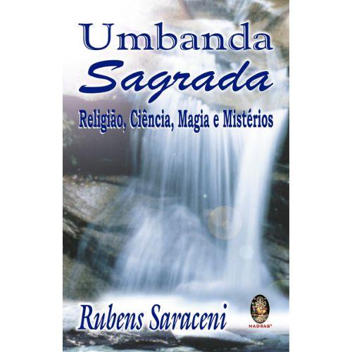 Umbanda Sagrada Religião, Ciência, Magia e Mistérios