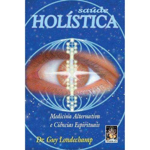 Saúde Holística-Medicina Alternativa e Ciências Espirituais