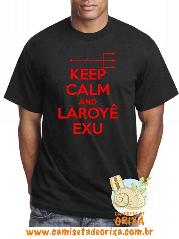 Keep Calm and Laroyê Exu