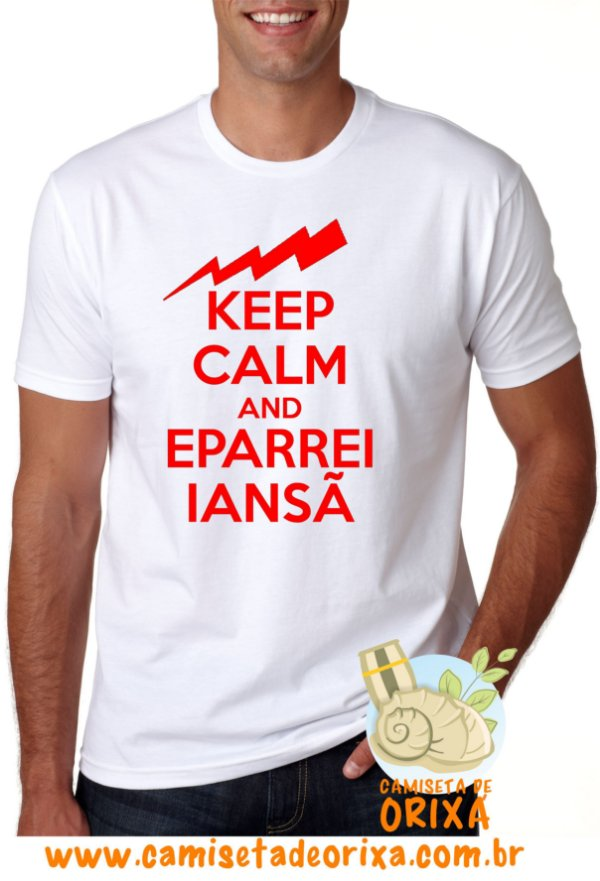 Keep Calm and Eparrei Iansã