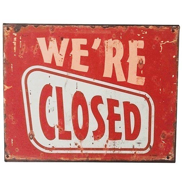 Placa decorativa - We're closed