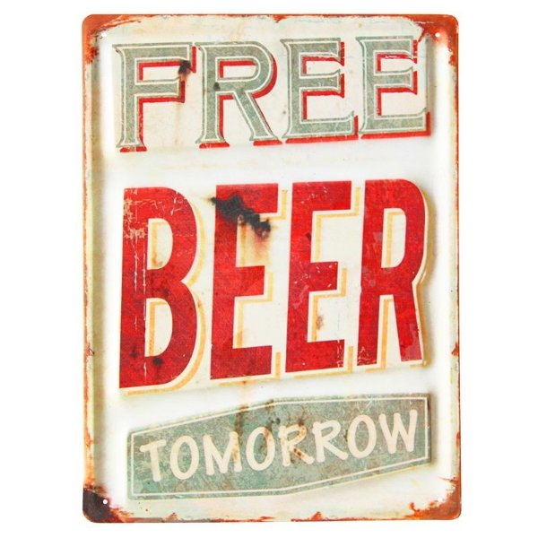 Placa decorativa - Free beer tomorrow