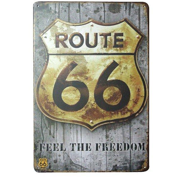 Placa decorativa - Route 66 feel the freedom