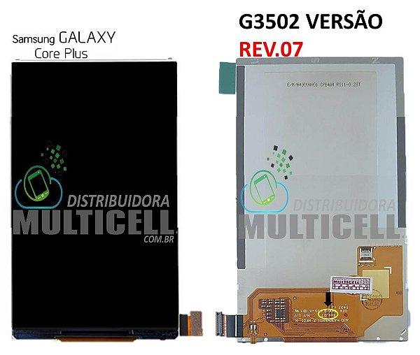 DISPLAY LCD SAMSUNG G3500/G3502I/G3502T VERSÃO REV.07 GALAXY CORE PLUS ORIGINAL