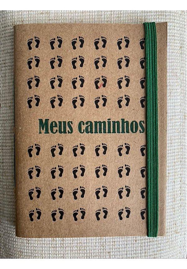 Caderninho - Coleção Identidade - MEUS CAMINHOS - tamanho 14 x 10 cm