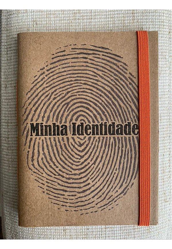 Caderninho - Coleção Identidade - MINHA IDENTIDADE - tamanho 14 x 10 cm