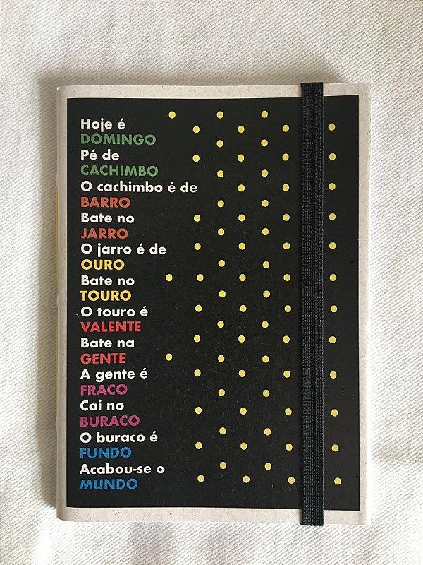 Caderninho - As Parlendas - HOJE É DOMINGO - tamanho 14 x 10 cm