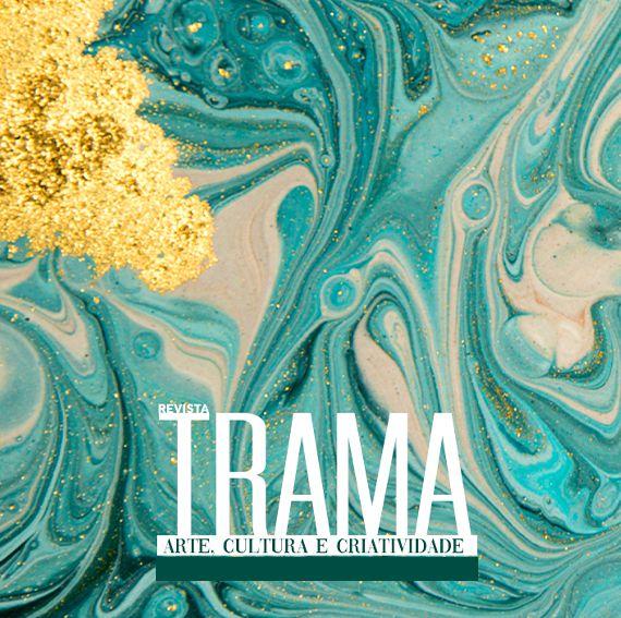 Revista Trama - Assinatura da Edição impressa - 01 ano