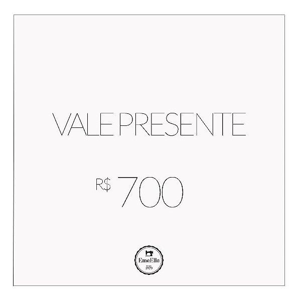 Vale Presente R$ 700,00