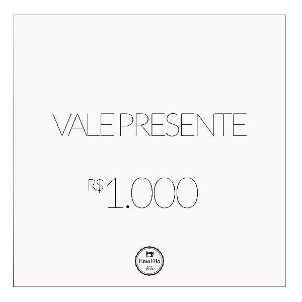 Vale Presente R$ 1.000,00