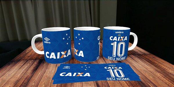 Caneca Personalizada Camisa Cruzeiro . E . C - Com seu Nome - Você é ... c1310801667e8