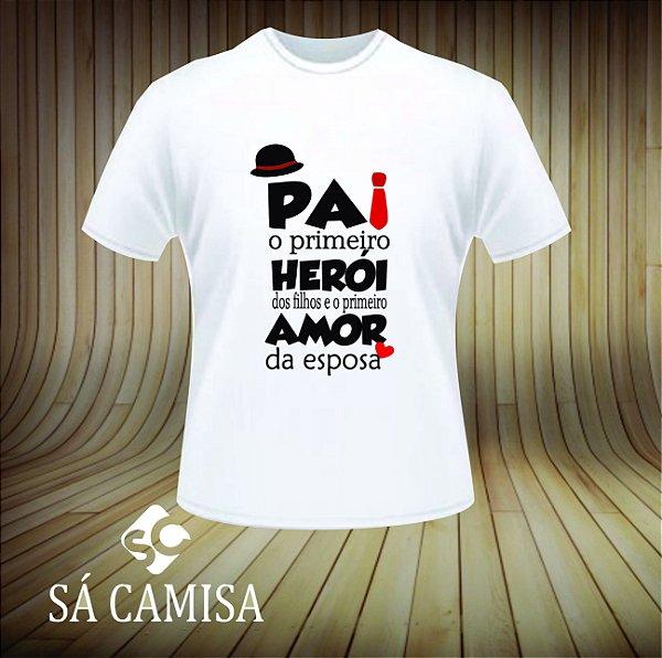 0b717b812 Camisa Personalizada Dia dos Pais - Pai o Primeiro Heroi - Você é o ...