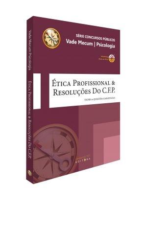Livro Vade Mecum Ética Profissional & Resoluções do C.F.P