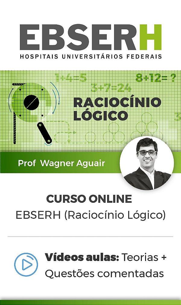 Curso Online - EBSERH (Raciocínio Lógico)