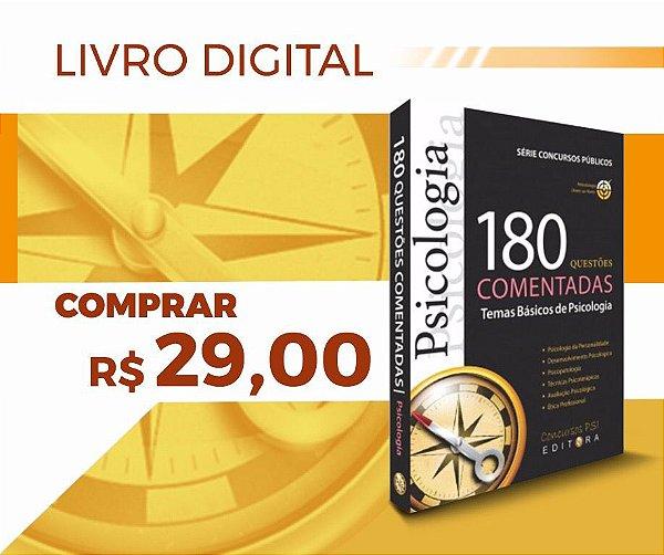 Livro Digital 180 Questões| Temas Básicos de Psicologia