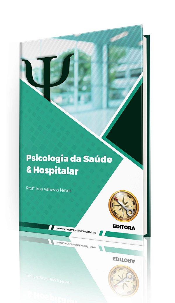 Psicologia da Saúde e Hospitalar (MÓDULO IMPRESSO)