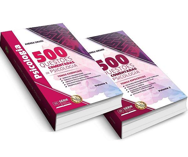 PRÉ-VENDA - 500 Questões Comentadas de Psicologia Volume 1 e 2