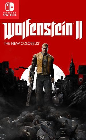 JOGO WOLFENSTEIN 2 THE NEW COLOSSUS NINTENDO SWITCH