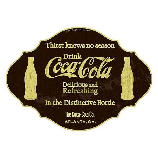 Placa Decorativa de MDF Coca-Cola Thirst knows no season - 26 x 36 cm