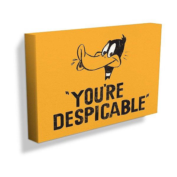 Quadro / Tela Retangular Looney Tunes Patolino You're Despicable - 30 x 50 cm
