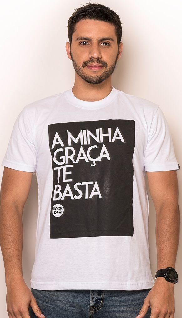 "Camiseta ""MINHA GRAÇA TE BASTA"""