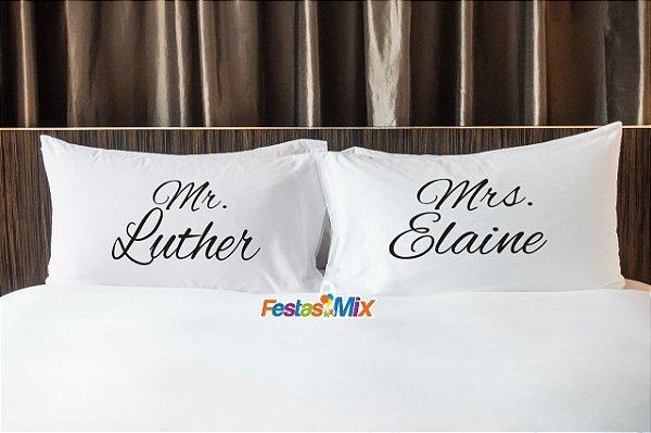 Fronhas Personalizadas  Par - Mr Luther & Mrs Elaine