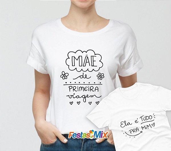 Kit Dia das Mães - Camisa + Camisa Infantil - Dia das Mães