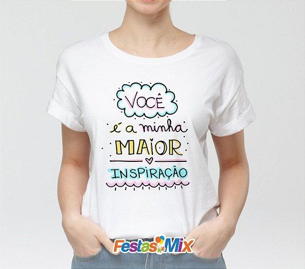 Camisa Personalizada - Mãe minha Inspiração