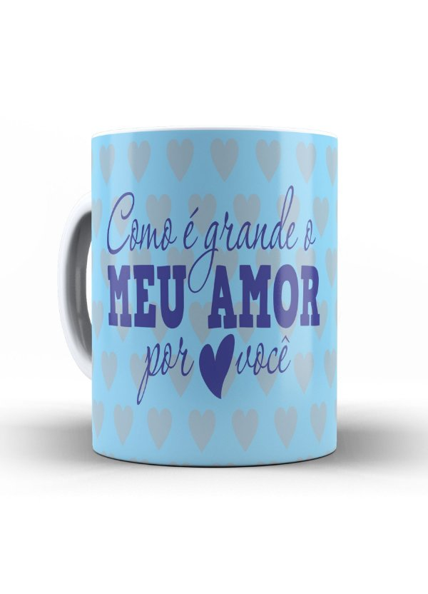 Caneca Cerâmica - Meu Amor por você