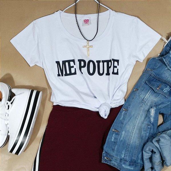 096ec2042 T-Shirt Camiseta ME POUPE - Lojas Mayara compre no site-retire nas ...