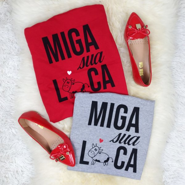 T-Shirt Camiseta MIGA SUA LOCA