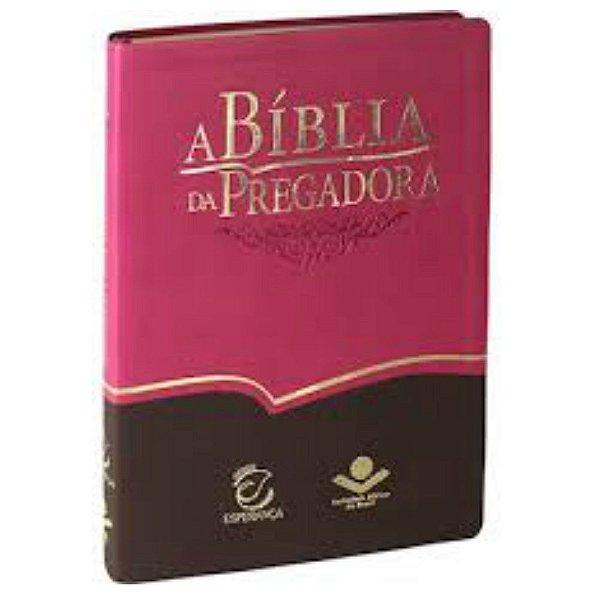 A Biblia da Pregadora -Almeida revista e atualizada / capa couro sintético / editora SBB / EEE