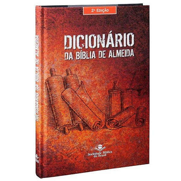 Dicionario da bíblia de Almeida / 2ª edição /capa dura / SBB