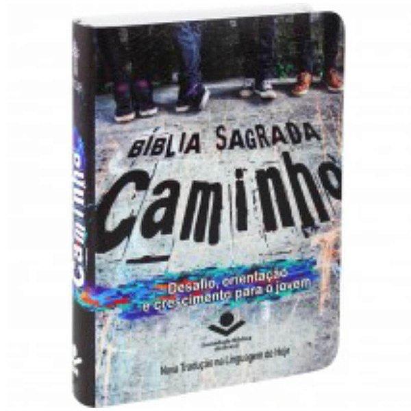 Bíblia Sagrada Caminho / NTLH / Capa impressa / SBB