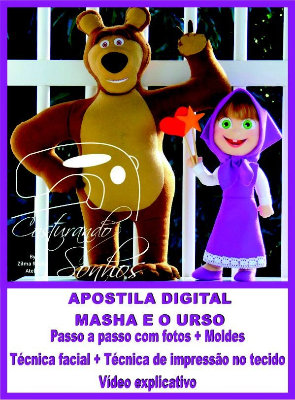 """APOSTILA DIGITAL DE MOLDES TEMA """"MASHA E O URSO"""""""