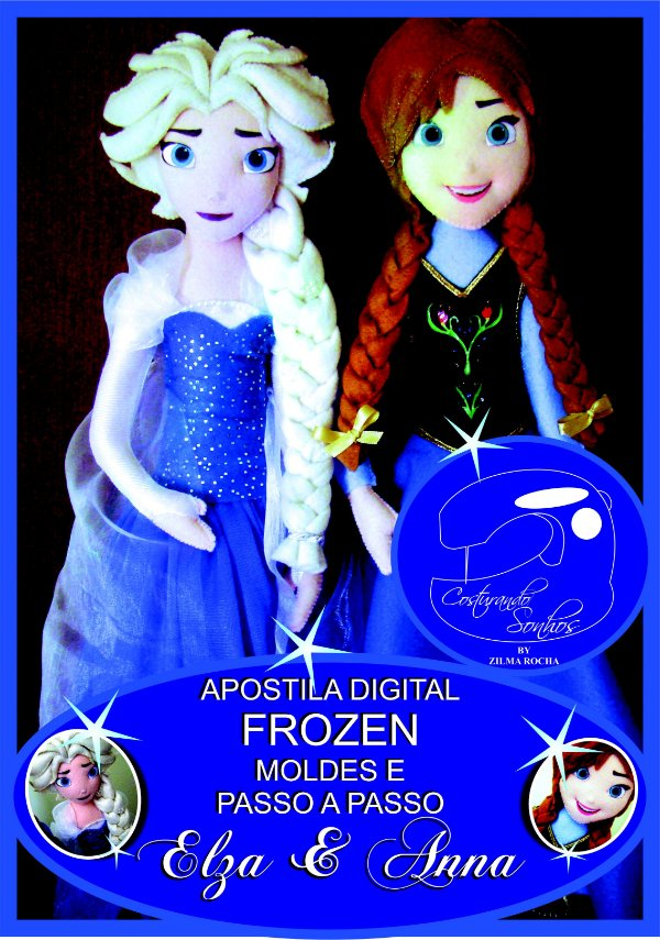 **** GRATIS **** Apostila Digital de Moldes Frozen - Uma Aventura Congelante **** clique aqui e baixe na Descrição  ****