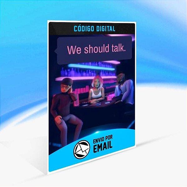 We Should Talk. - Xbox One Código 25 Dígitos