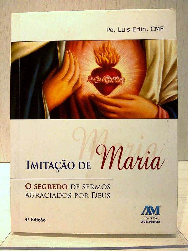 Livro imitação de Maria - Padre Luis Erlin