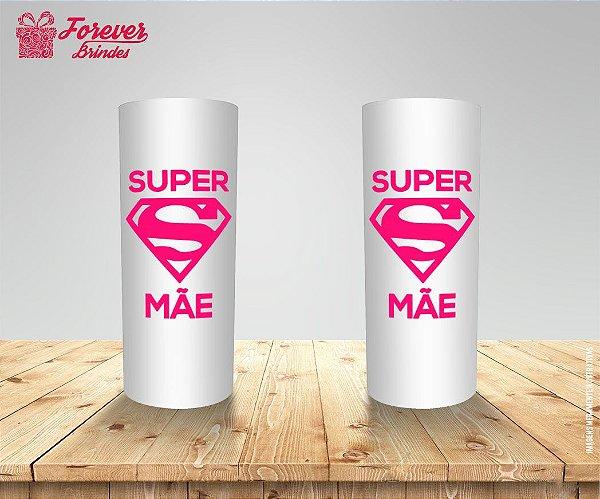 Copo Long Drink Dia Das Mães Super Mãe