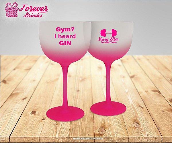 Taça de Gin Degradê Gym? I heard Gin