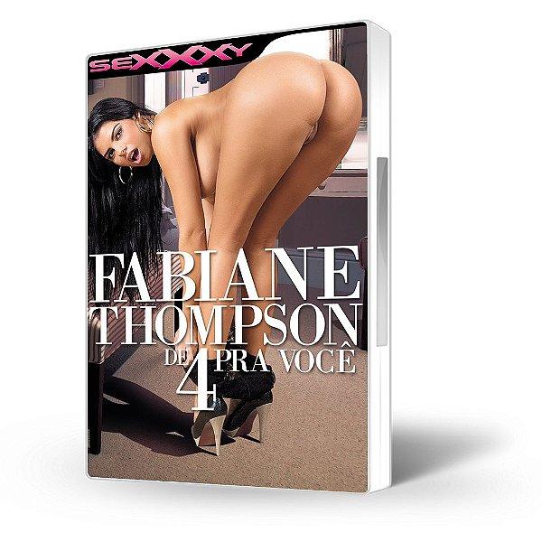 DVD Sexxxy, Fabiane Thompson de 4 Pra Você
